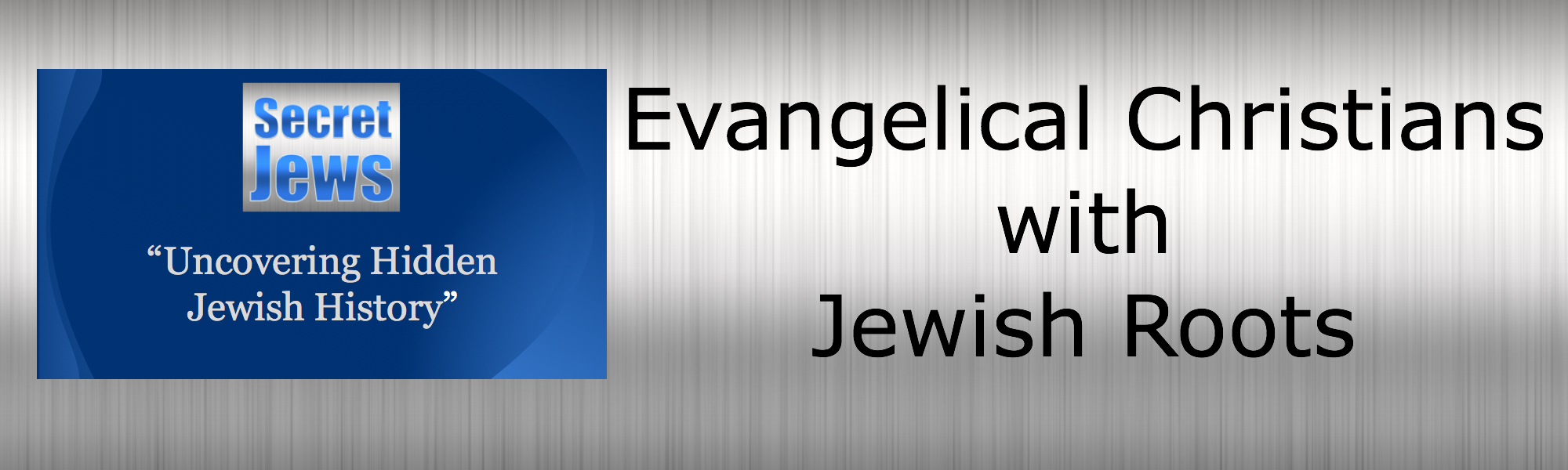 Secret Jews Evangelical Christians