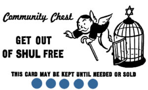 Get Out of Shul Free Card
